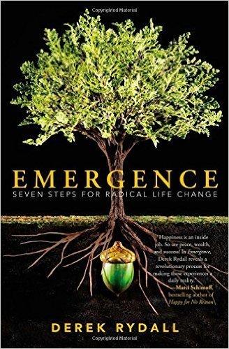 Emergence - 7 Steps for Radical Life Change