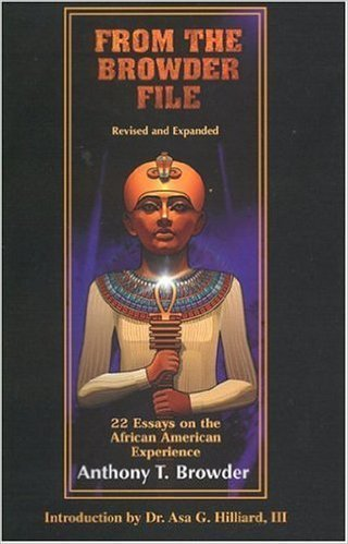 From the Browder File: 22 Essays on the African American Experience (From the Browder File Series) (Paperback)