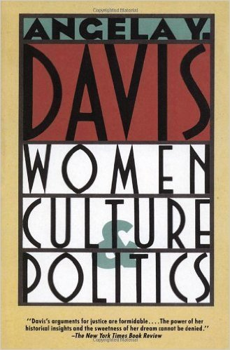 Women, Culture & Politics (Paperback) by: Angela Y. Davis