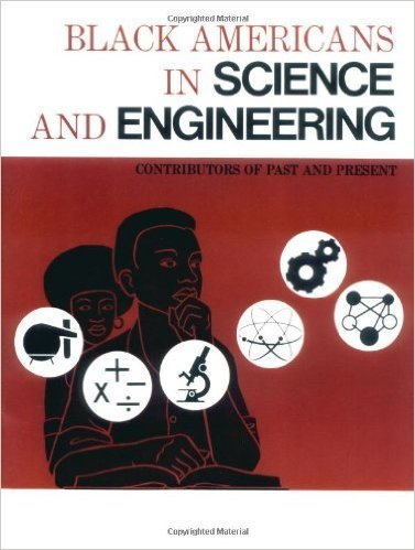 Black Americans in Science and Engineering: Contributors of Past and Present (Paperback) – by: Eugene Winslow (Editor)