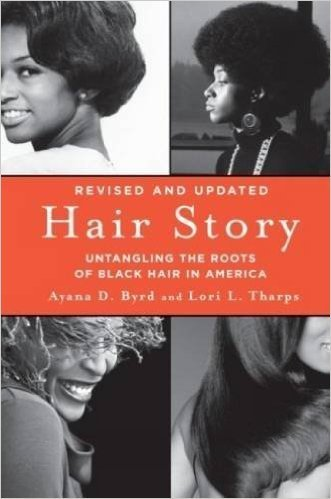 Hair Story: Untangling the Roots of Black Hair in America