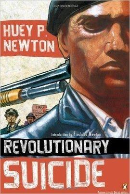 Huey P. Newton Revolutionary Suicide: (Penguin Classics Deluxe Edition) (Paperback)
