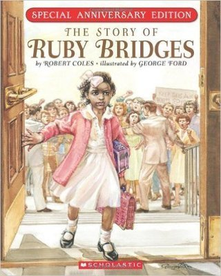 The Story Of Ruby Bridges: Special Anniversary Edition (Paperback) by: Robert Coles