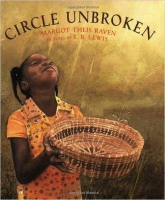 Circle Unbroken (Paperback) by: Margot Theis Raven