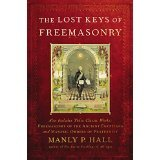 The Lost Keys of Freemasonry by Manly P. Hall