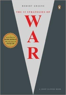 The 33 Strategies of War (Joost Elffers Books) (Paperback) – by: Robert Greene  (Author)