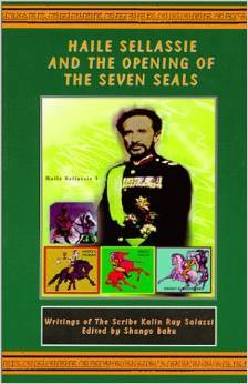 Haile Sellassie and the Opening of the Seven Seals