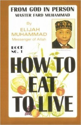 How To Eat to Live - Vol 1