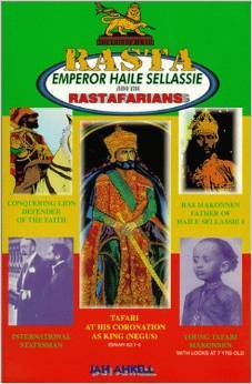 Rasta: Emperor Haile Sellassie and the Rastafarians