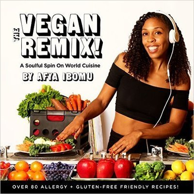The Vegan Remix (Paperback) by: Afya Ibomu (Author), Shannon Washington (Illustrator), Erykah Badu (Introduction), Terra Coles and Afya Ibomu (Photographer)