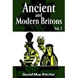 Ancient And Modern Britons: Vol. 1 By David MacRitchie
