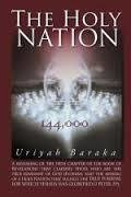 The Holly Nation By:Uriyah Baraka