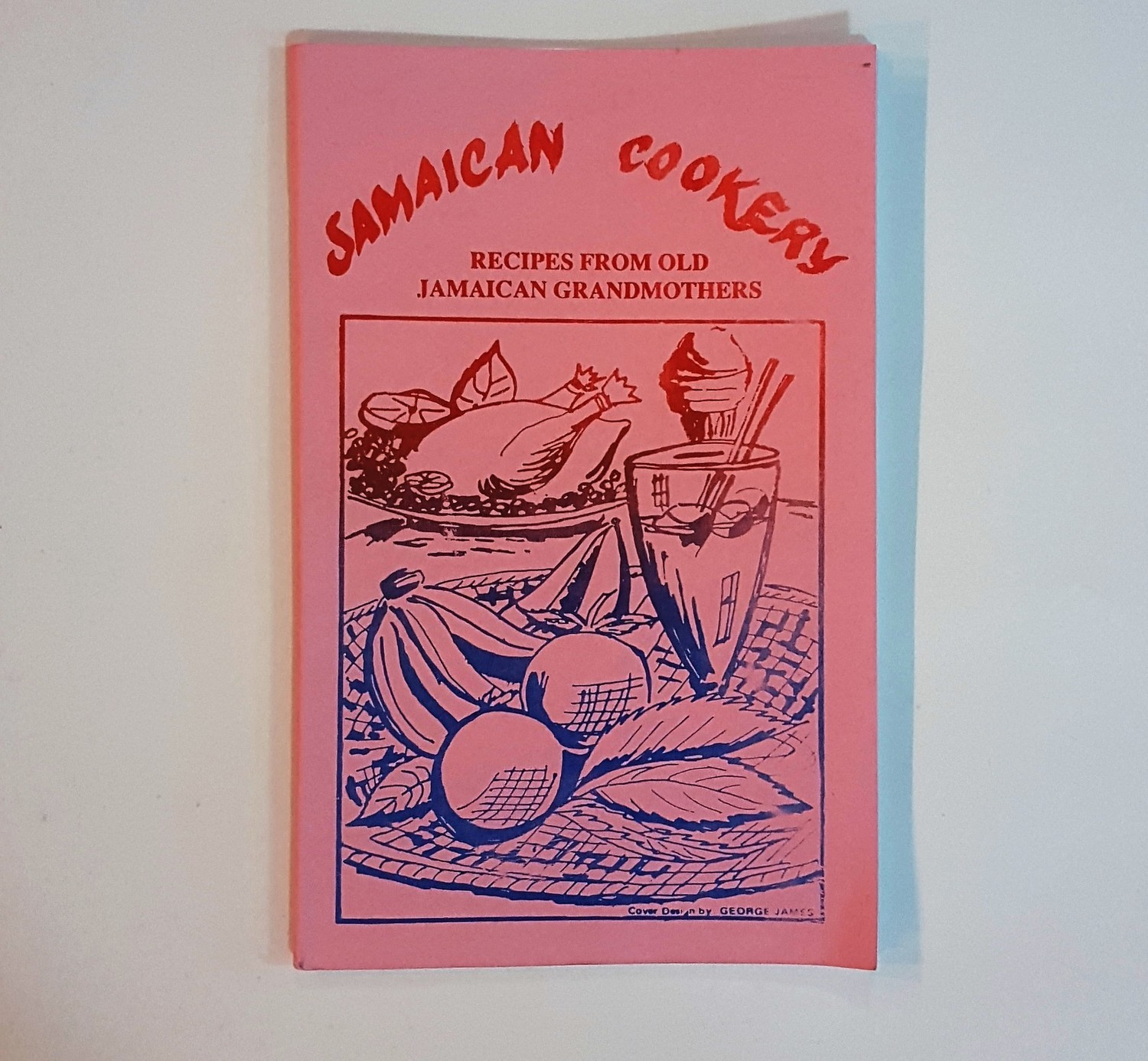Jamaican Cookery Book Prepared by: Wenton O. Spence