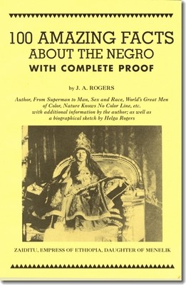 100 Amazing Facts About the Negro with Complete Proof (Book)