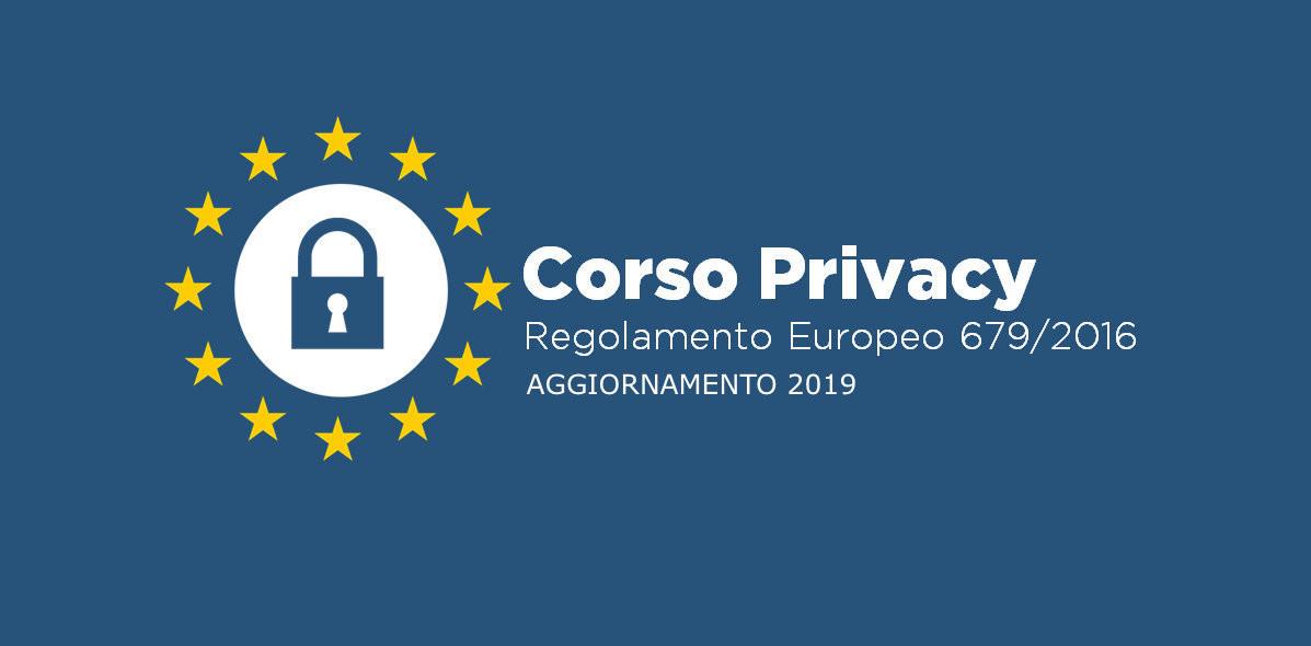 Corso online Aggiornamento 2019 Privacy GDPR Regolamento Europeo 2016/679