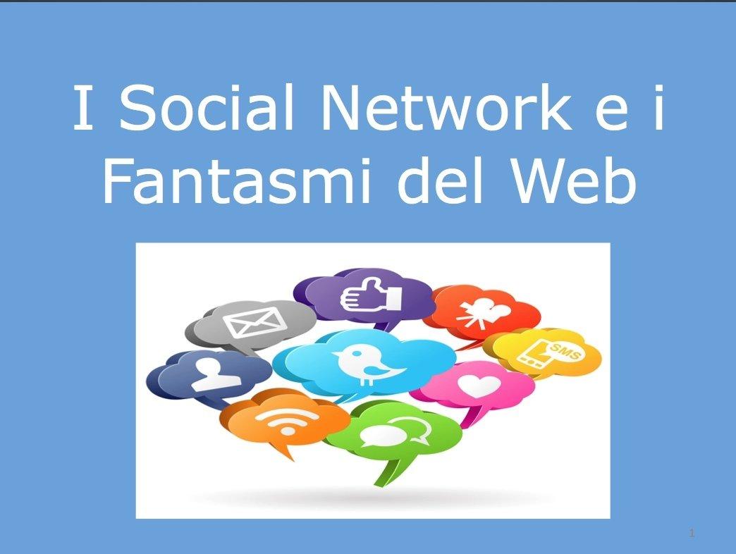 I Social Network e i Fantasmi del Web