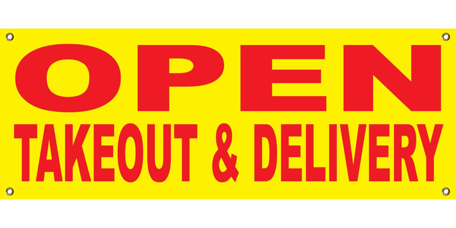 YELLOW OPEN TAKEOUT & DELIVERY BANNER 2' X 4'