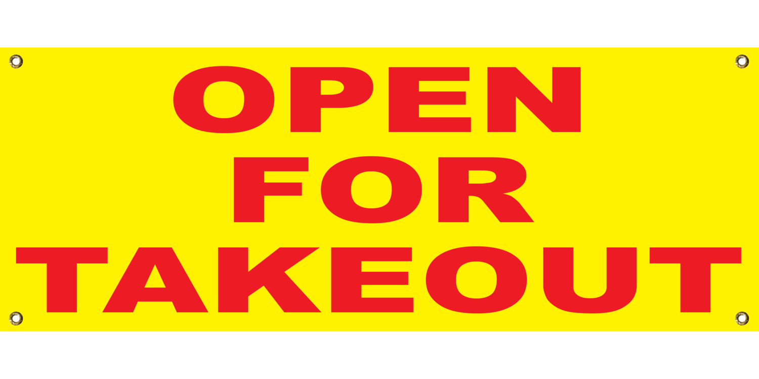 YELLOW OPEN FOR TAKEOUT BANNER