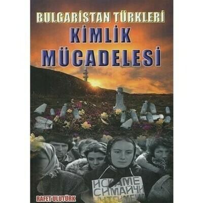 Bulgaristan Türkleri Kimlik Mücadelesi 2019 (e-kitap)