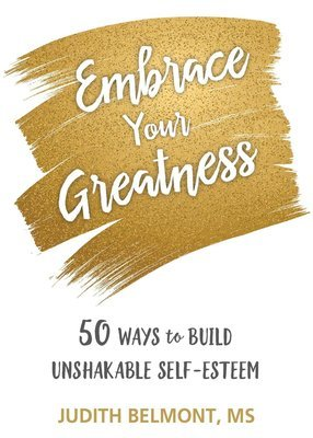 Embrace Your Greatness