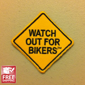 WATCH OUT FOR BIKERS® Patch