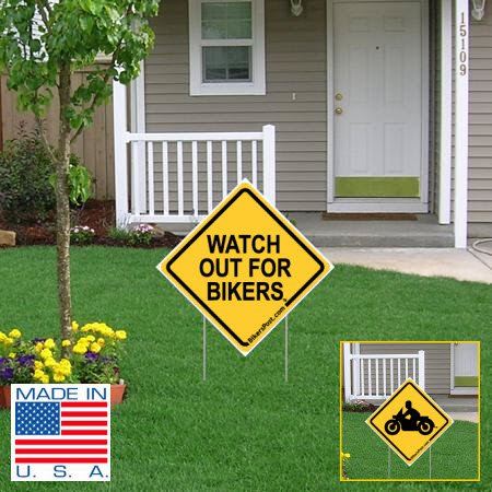 WATCH OUT FOR BIKERS® Yard Sign