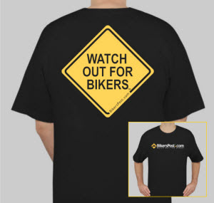 WATCH OUT FOR BIKERS® T-Shirt