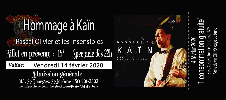 Prévente Hommage à Kaïn - Pascal Olivier et les Insensibles - 14 février 2020