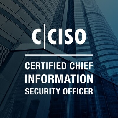 Certified Chief Information Security Officer - CCISO