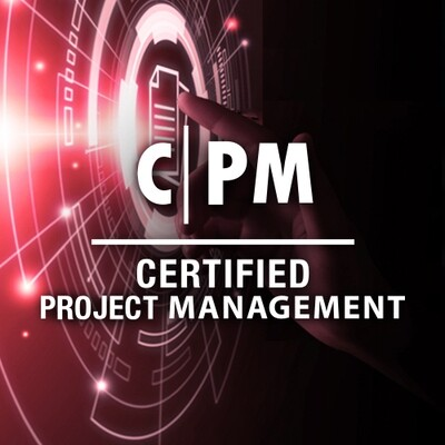 Certified Project Management - CPM