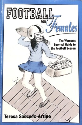 Football for Females: The Women's Survival Guide to Football Season