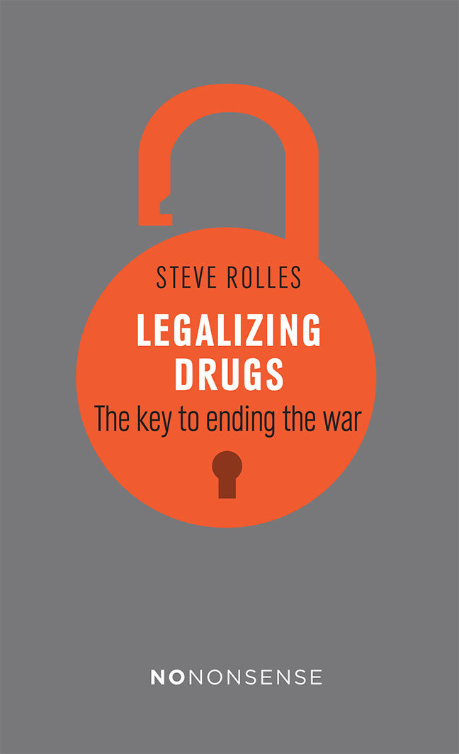 Legalizing Drugs: The key to ending the war - **Signed** 00018