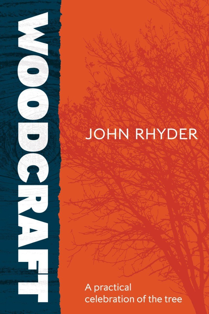 A Practical Celebration of the Tree, by John Rhyder - FREE DELIVERY IN IRELAND