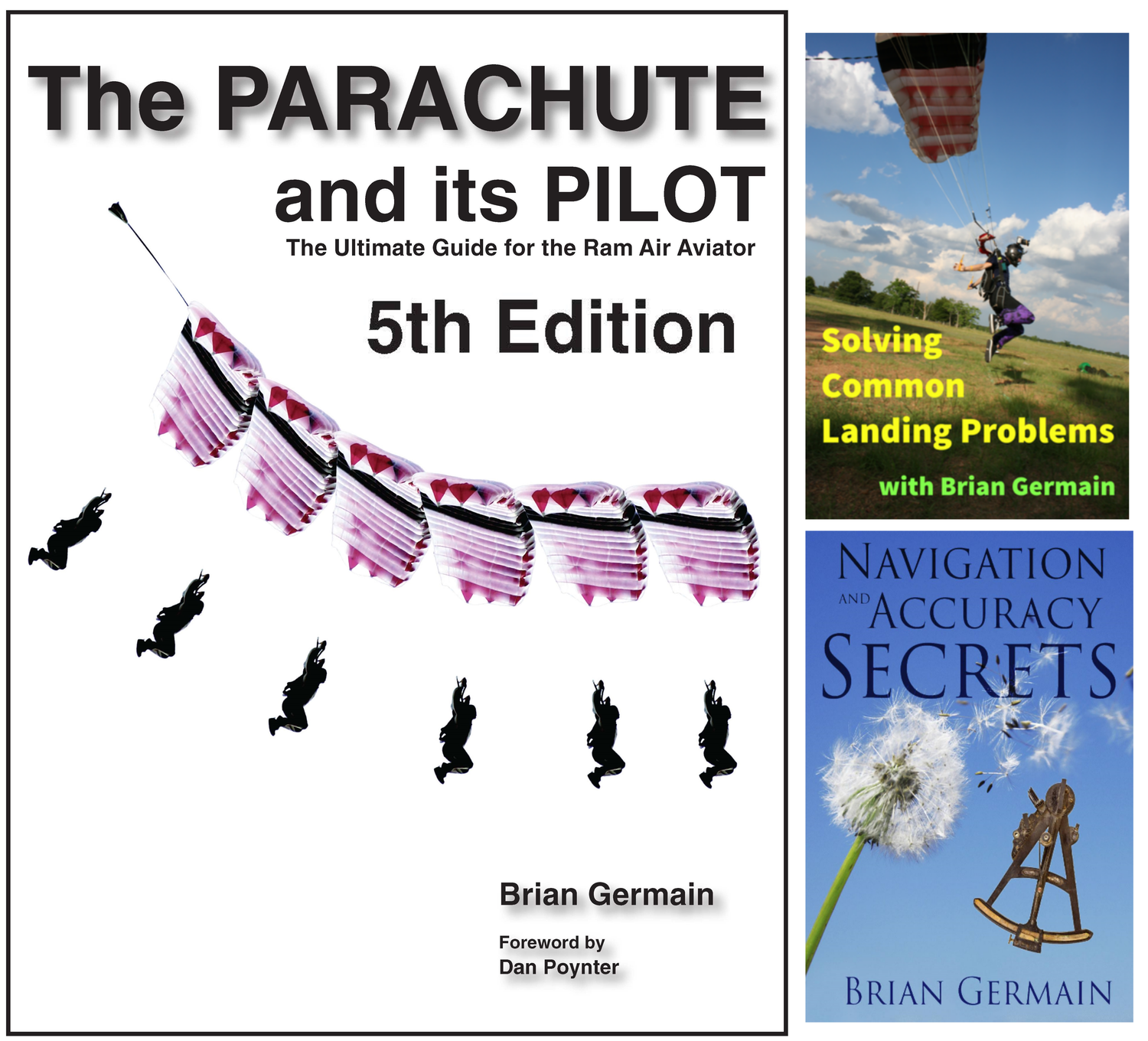 The Parachute and its Pilot 5th Edition, The Ultimate Guide for the Ram Air  Aviator