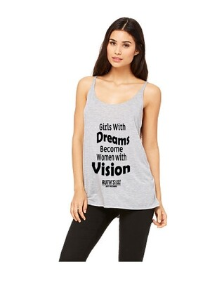 Tank Top: Girls With Dreams...