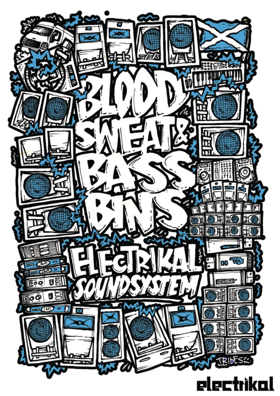 Blood Sweat & Bassbins | A3 Print