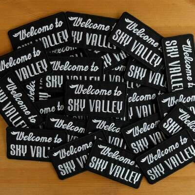 WELCOME TO SKY VALLEY EMBROIDERED PATCH