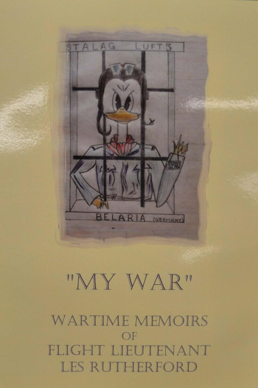 "Book - ""My War"" - Wartime memories of Flt. Lt Les Rutherford"