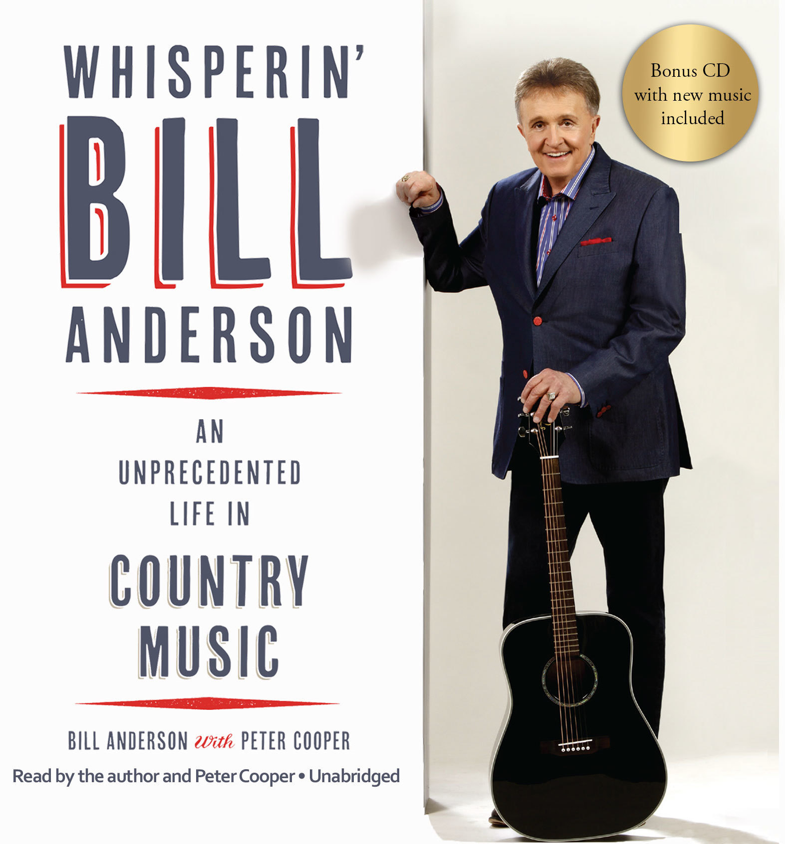 (Audio Book) Whisperin' Bill Anderson: An Unprecedented Life In Country Music AULICMAudio