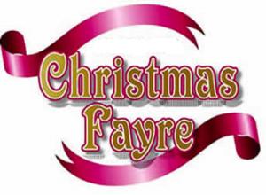 Christmas Fayre  Saturday 9th November 2019