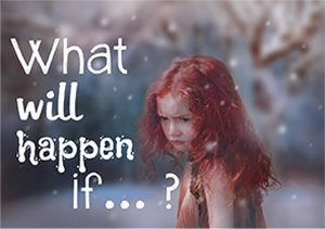 What will happen if