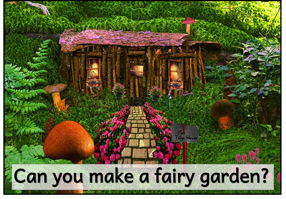 Fairy Garden STEAM challenge