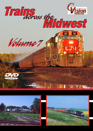 Trains Across the Midwest, Volume 7