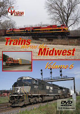 Trains Across the Midwest, Volume 6