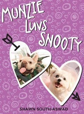 Munzie Luvs Snooty hardback book