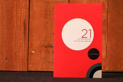 (Digital Copy with Unlimited Printing License) 21: a 21 day journey for the new Believer