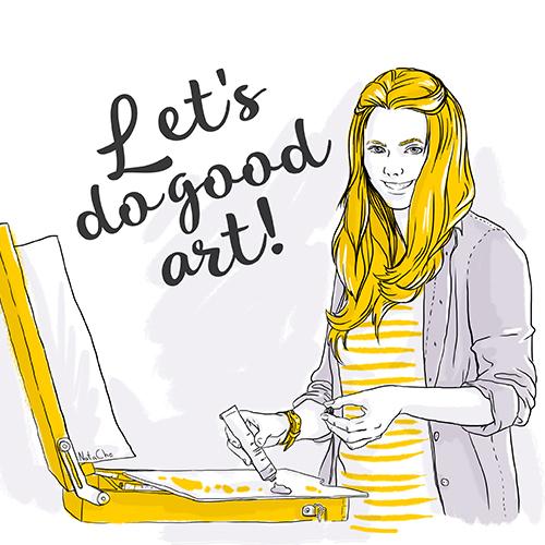 Let's do good art!