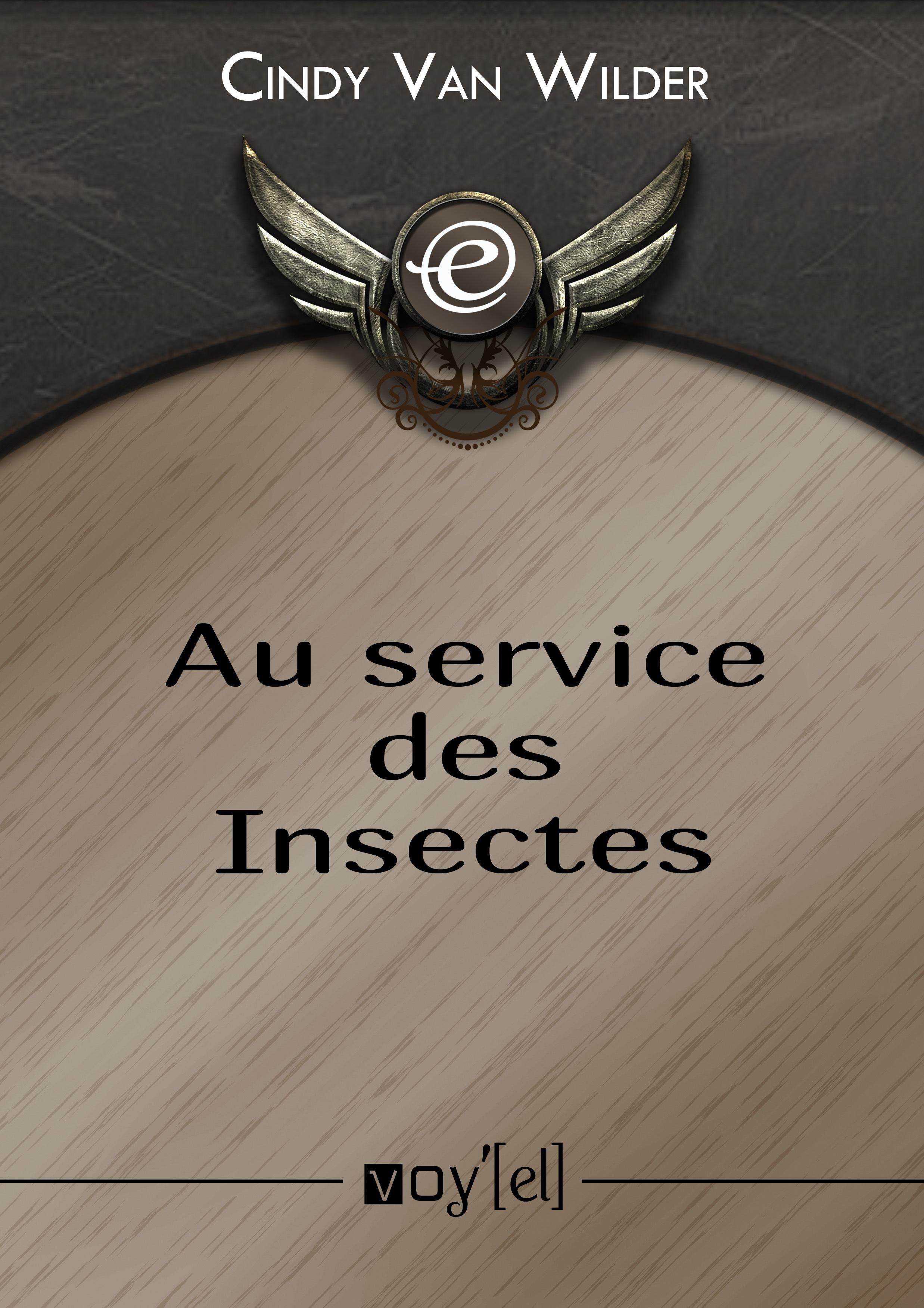 Au service des Insectes 9782364752405