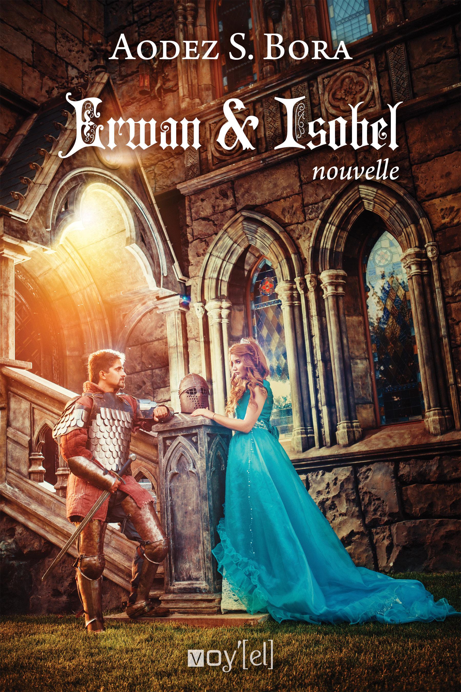 Erwan et Isobel - Nouvelle de Fantasy N04