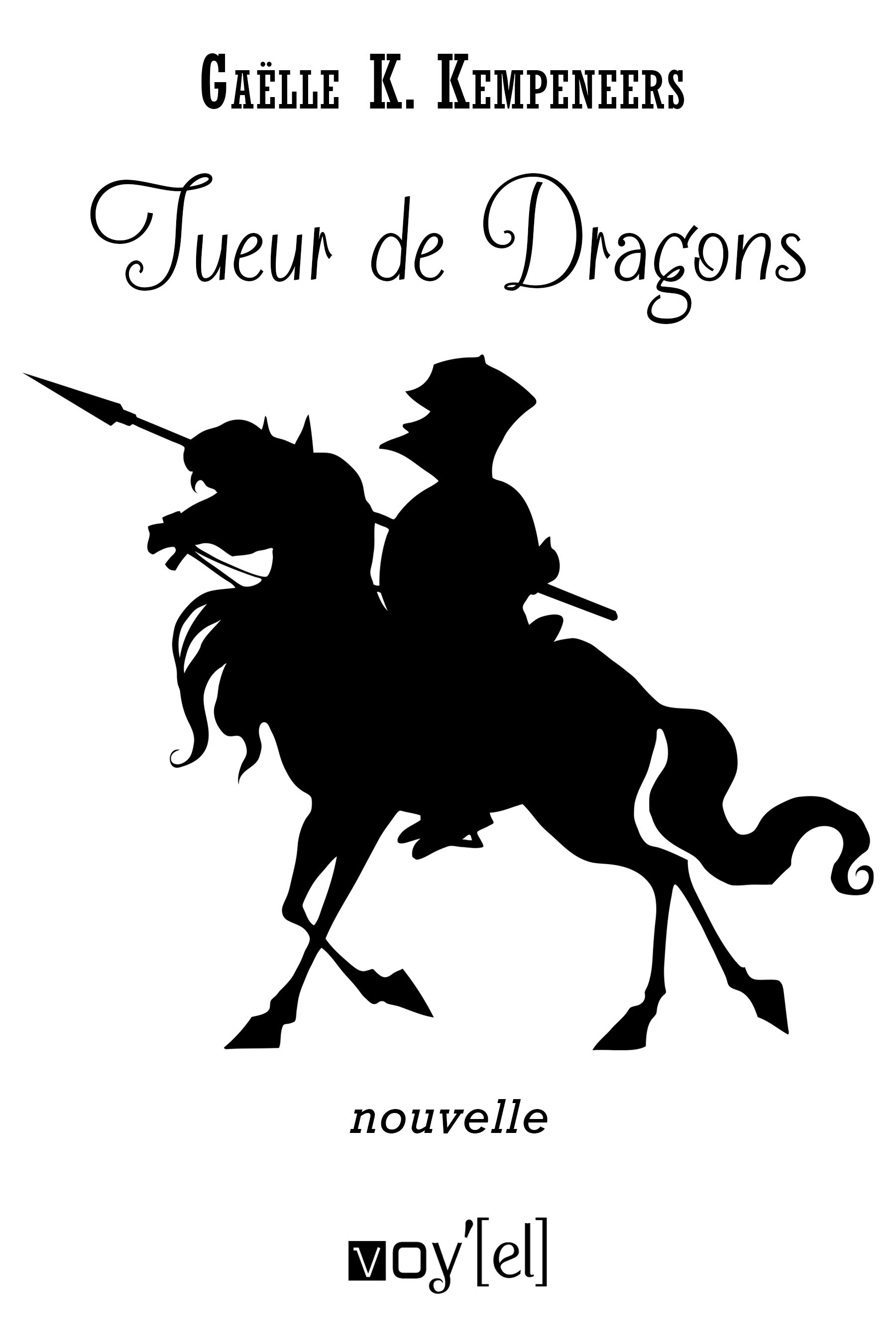 Tueur de dragons - Nouvelle de Fantasy N19